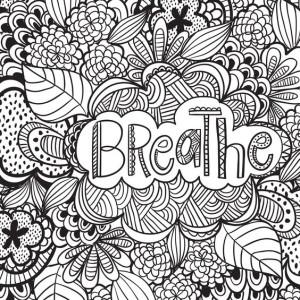 Раскраски антистресс надпись. Дыши
